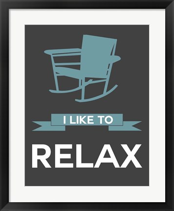 Framed I Like to Relax 1 Print