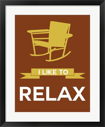 Framed I Like to Relax 3 Print