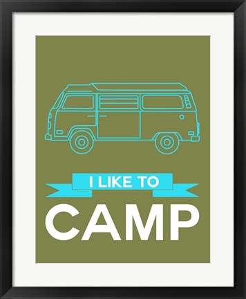 Framed I Like to Camp 3 Print