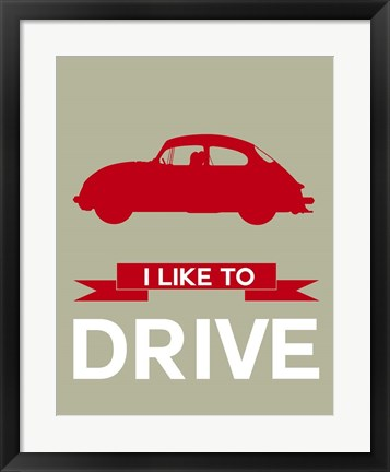 Framed I Like to Drive Porsche 2 Print