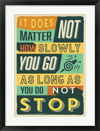 Framed Do Not Stop Print