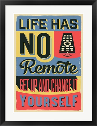 Framed Get Up And Change Yourself Print