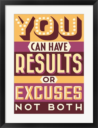 Framed Results Not Excuses Print