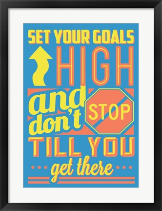 Framed Set Your Goals High Print