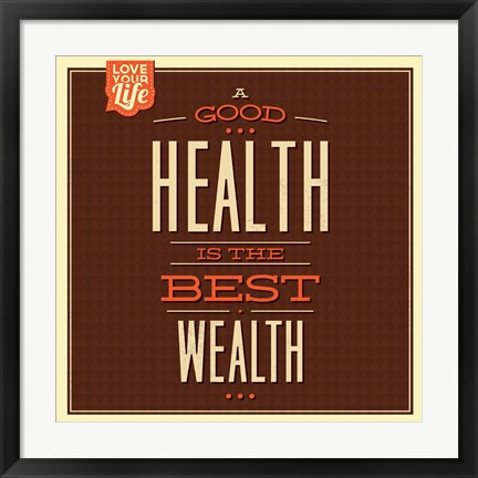 Framed Health is Wealth Print