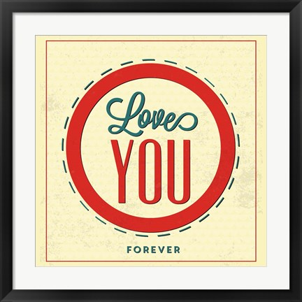 Framed Love You Forever Print