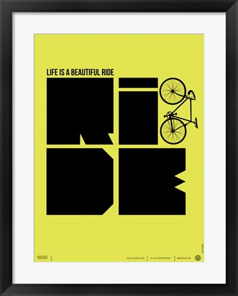 Framed Life is a Ride Print