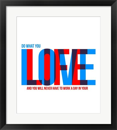 Framed Live Love Print