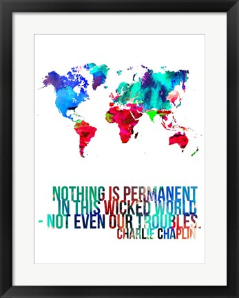 Framed World Map Quote Charlie Chaplin Print