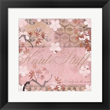 Framed Haute in Pink III Print