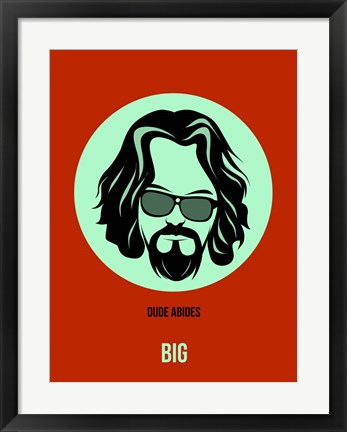 Framed Dude Abides 2 Print