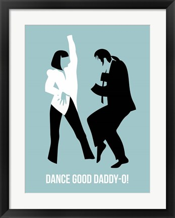 Framed Dance Good 1 Print