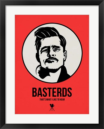 Framed Basterds 2 Print
