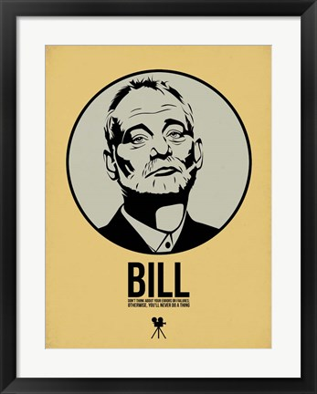 Framed Bill 1 Print