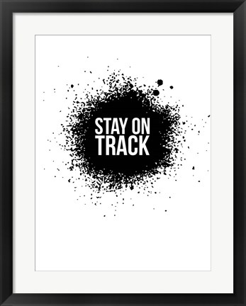 Framed Stay on Track White Print
