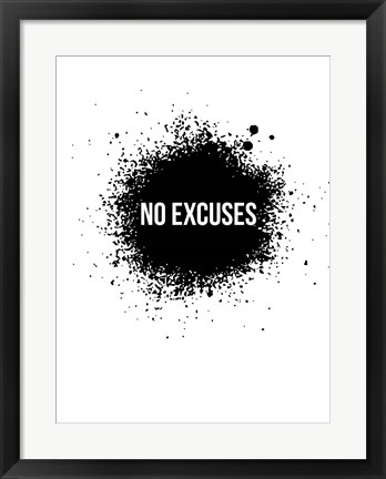 Framed No Excuses White Print