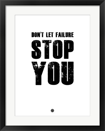 Framed Don't Let Failure Stop You 2 Print