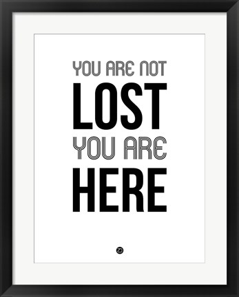 Framed You Are Not Lost White Print