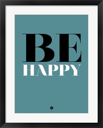Framed Be Happy 1 Print