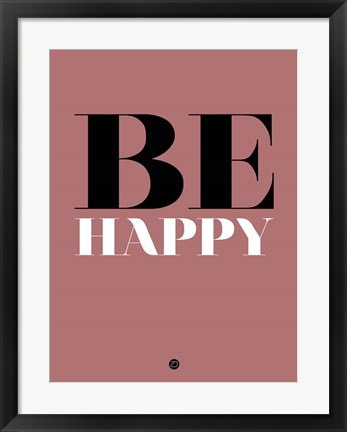 Framed Be Happy 2 Print