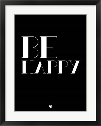 Framed Be Happy 3 Print