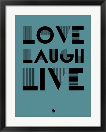 Framed Love Laugh Live 4 Print