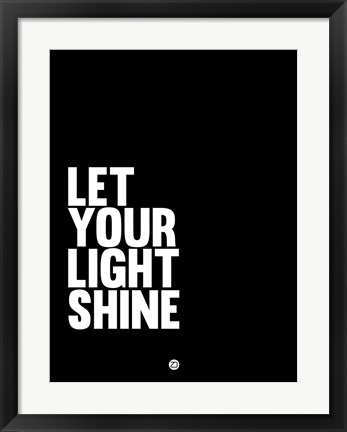 Framed Let Your Lite Shine 2 Print