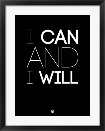 Framed I Can And I Will 1 Print