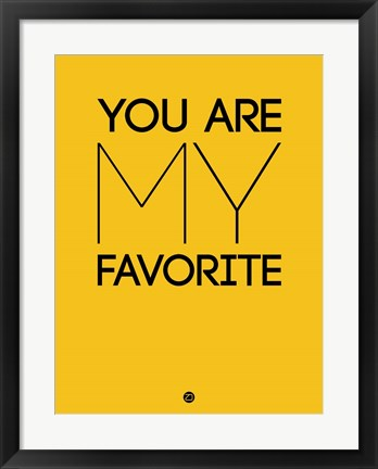 Framed You Are My Favorite Yellow Print