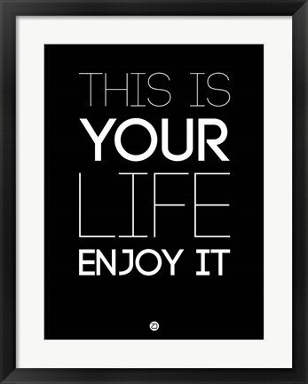 Framed This Is Your Life Black Print