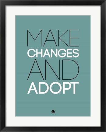 Framed Make Changes and Adopt 2 Print