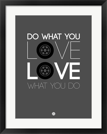 Framed Do What You Love Love What You Do 6 Print