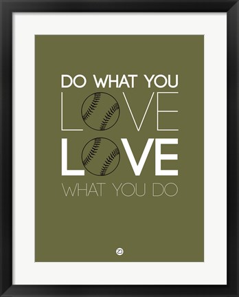Framed Do What You Love Love What You Do 11 Print