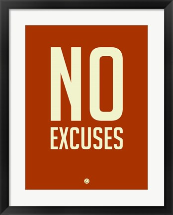 Framed No Excuses 2 Print