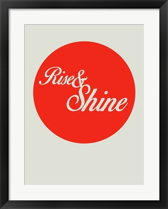 Framed Rise And Shine 1 Print