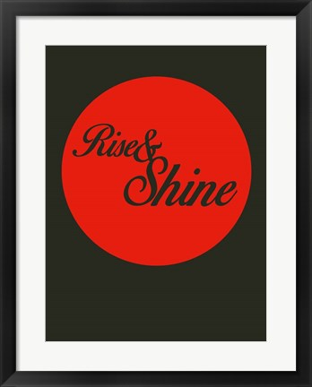 Framed Rise And Shine 3 Print