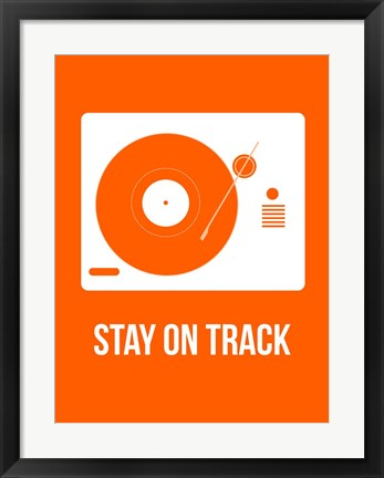 Framed Stay On Track Orange Print