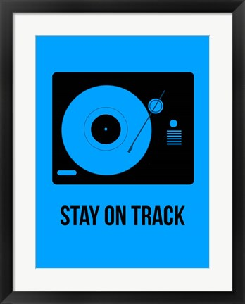 Framed Stay On Track Blue Print