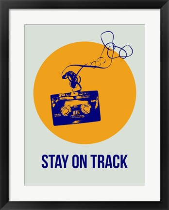 Framed Stay On Track Circle 2 Print