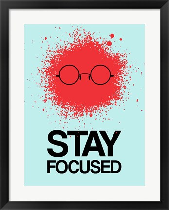 Framed Stay Focused Splatter 1 Print