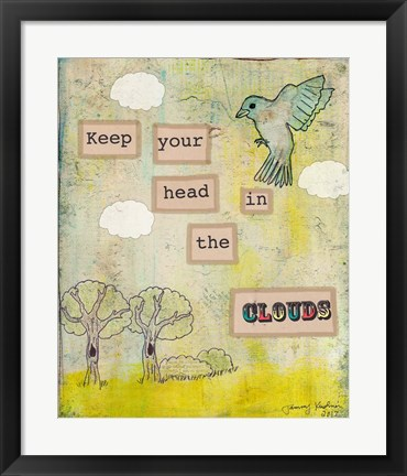 Framed Keep Your Head In The Clouds Print