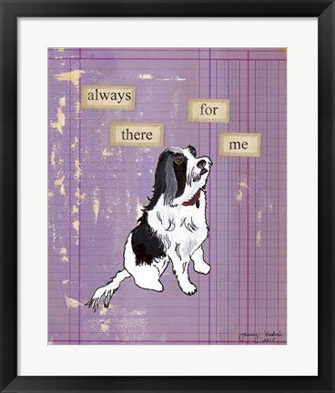 Framed Always There For Me Print