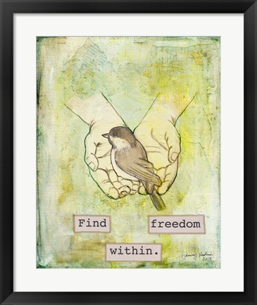 Framed Find Freedom Within Print