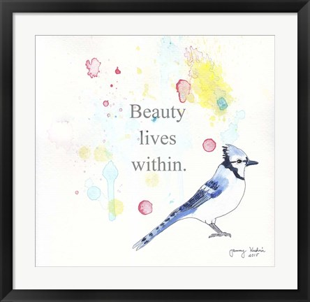 Framed Beauty Lives Within Print