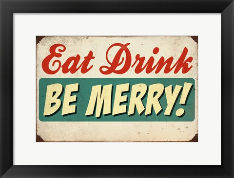 Framed Eat Drink Be Merry Print