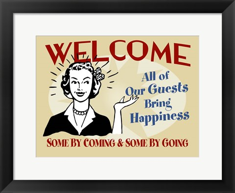 Framed Welcome Guests Bring Happiness Print
