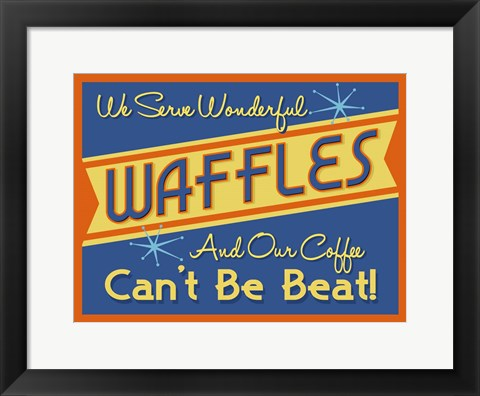 Framed Waffles Can't Be Beat Print