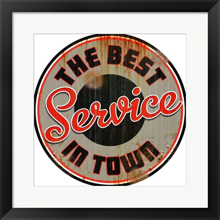 Framed Best Service In Town Print