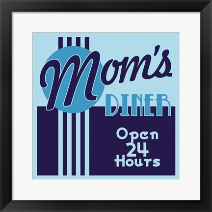 Framed Moms Diner 24 Hours In Blues Print