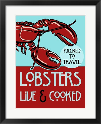 Framed Lobsters Live Cooked Print